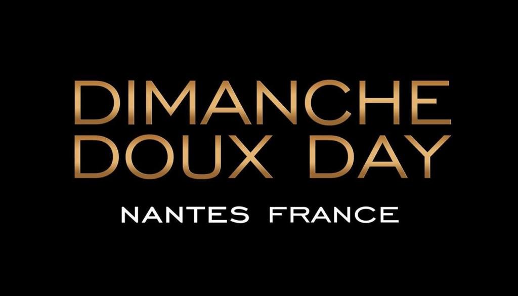 DIMANCHE DOUX DAY
